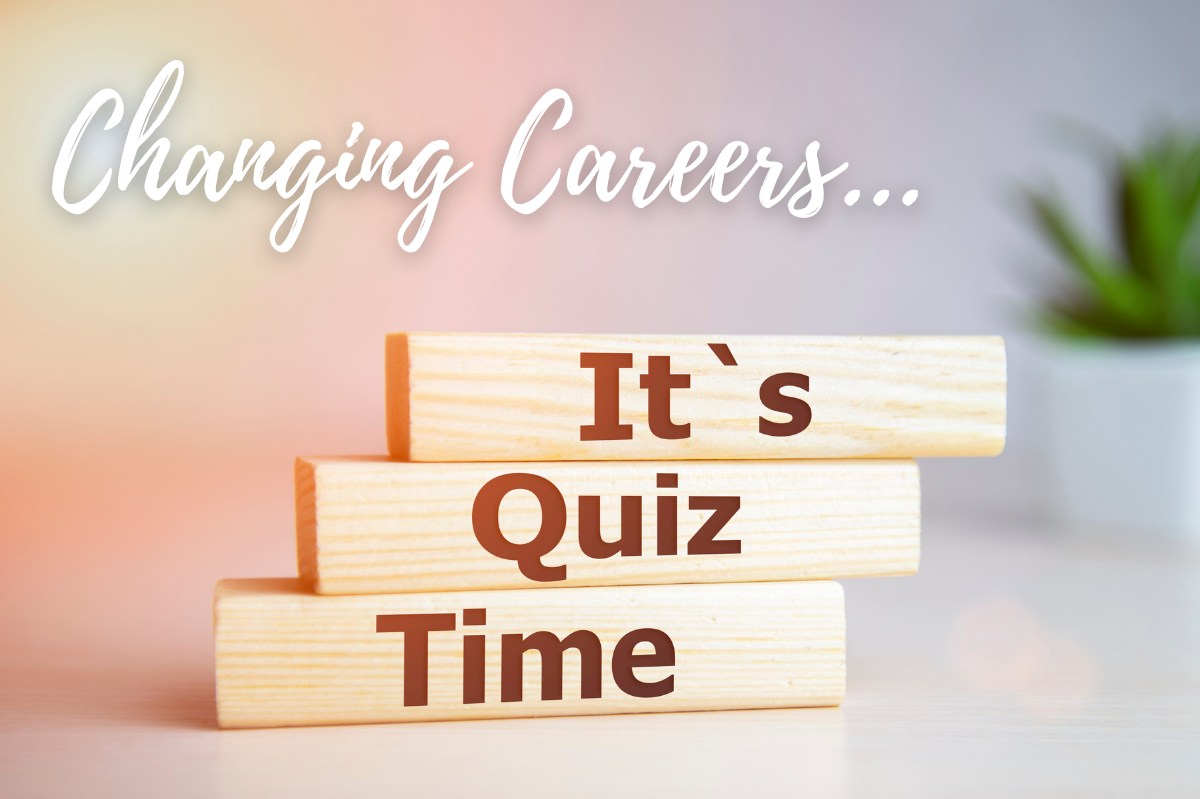 Thinking of changing careers? Try these online quizzes